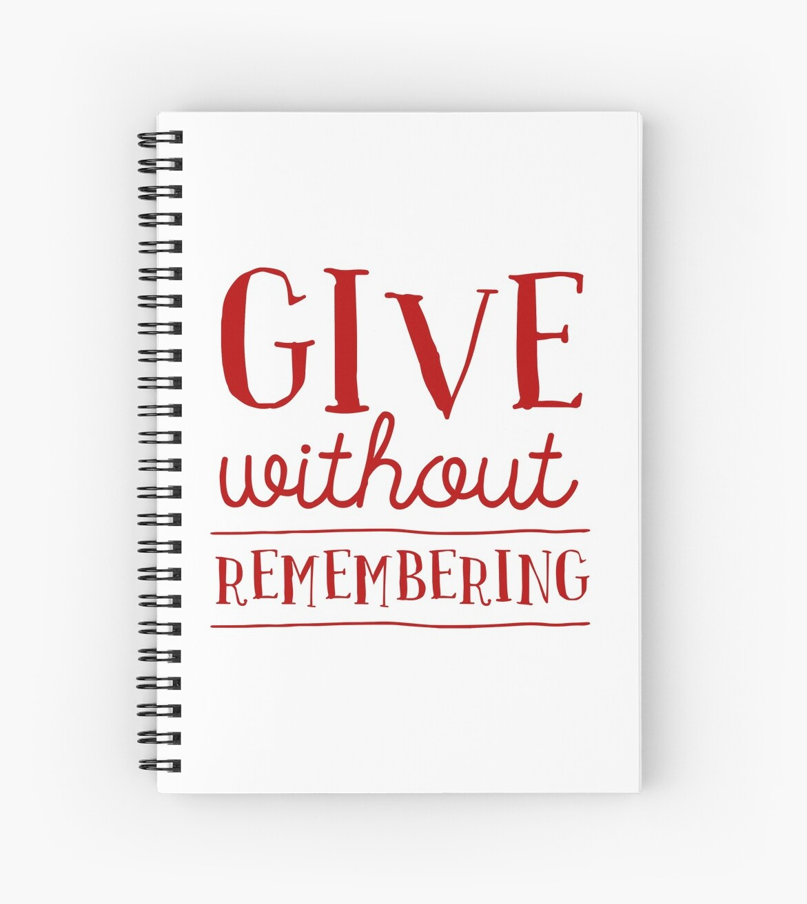 Give Without Remembering Beautiful Quote Life Quotemotivational