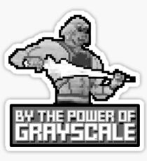 By the Power of Grayscale Sticker