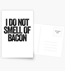 I Do Not Smell Of Bacon | Joke Sarcastic Funny Postcards