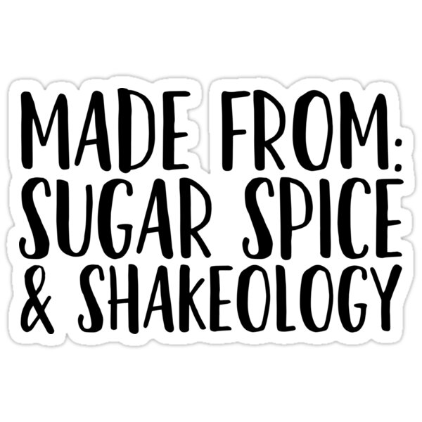 Made From Sugar Spice Shakeology ~ Restaurant Foodie Food