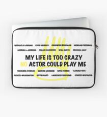 No Actor Could Play Me Laptop Sleeve
