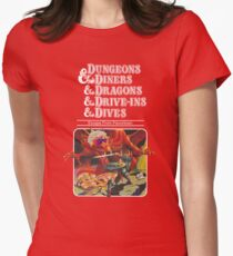 Dungeons & Diners & Dragons & Drive-Ins & Dives: Slightly Larger Image Women's Fitted T-Shirt