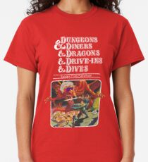 Dungeons & Diners & Dragons & Drive-Ins & Dives: Slightly Larger Image Classic T-Shirt
