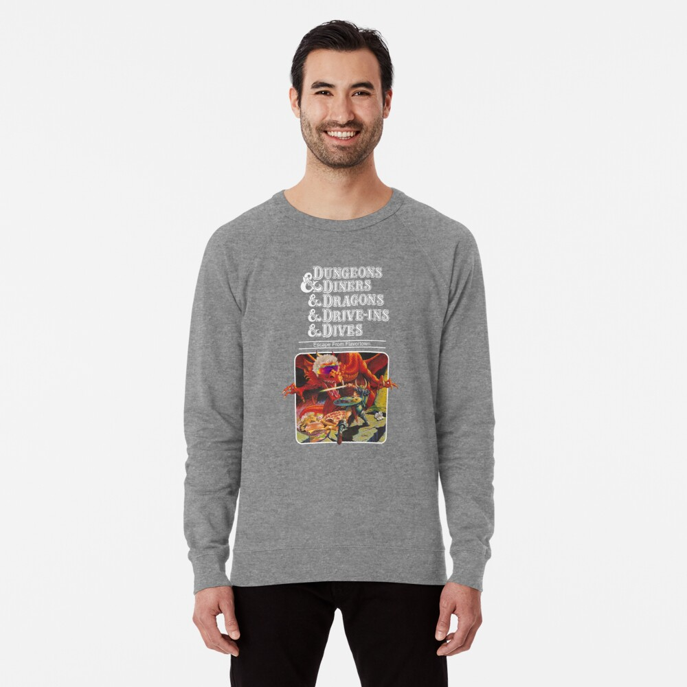 Dungeons & Diners & Dragons & Drive-Ins & Dives: Slightly Larger Image Lightweight Sweatshirt