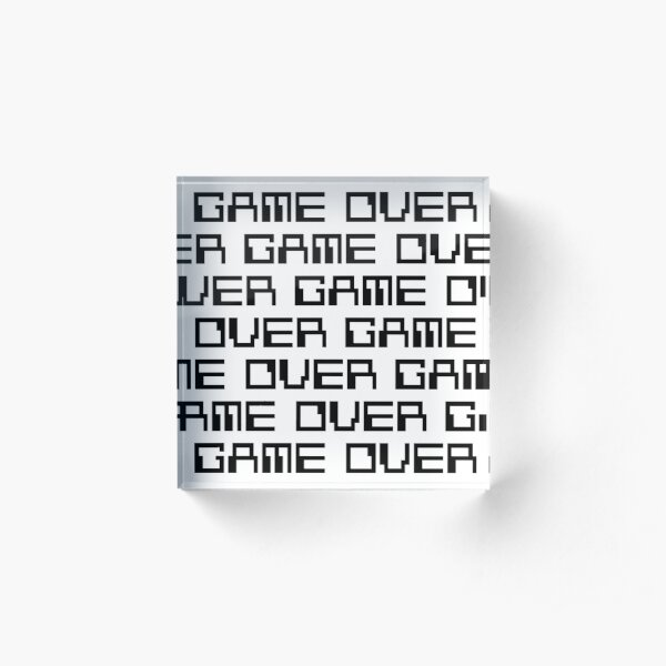 GAME OVER (black) Acrylic Block