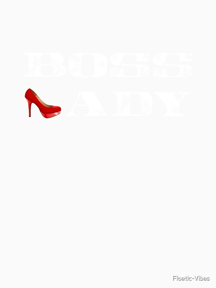 Boss Lady Hemd, Boss Lady rotes Stilett, Boss T-Shirt von Floetic-Vibes