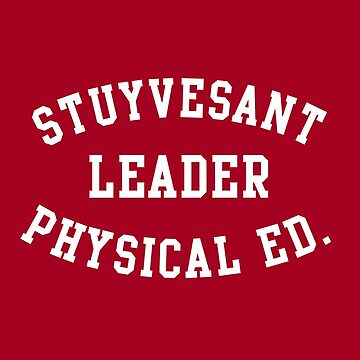 STUYVESANT LEADER PHYSICAL EDUCATION by hanelyn