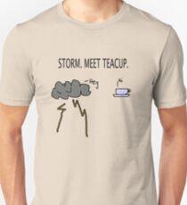 Storm. Meet Teacup. T-Shirt
