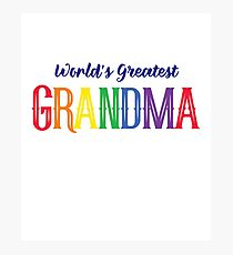 World's greatest GRANDMA - Mother day gift Photographic Print