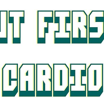 But first, cardio by Flifo20