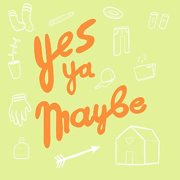 Yes Yeah Maybe by DurkishDelights