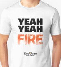 Yeah Yeah Fire - Fuego by Eleni Foureira Merchandise - Eurovision Merch Unisex T-Shirt