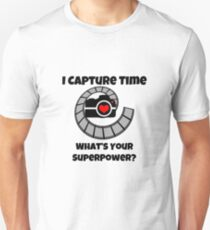 I Capture Time What's Your Super Power Camera and Film Design Unisex T-Shirt