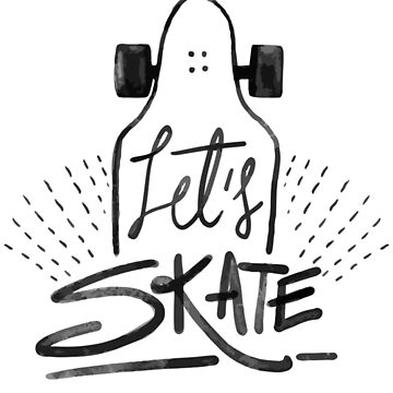 Let's skate by 1clothing