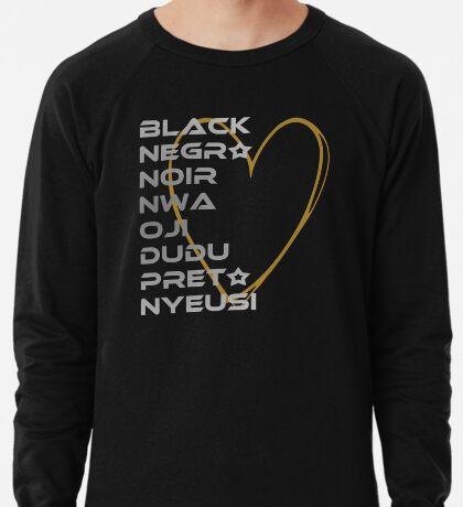 BLACK in Every Language 2.0 Lightweight Sweatshirt