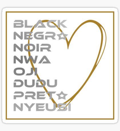 BLACK in Every Language 2.0 Sticker
