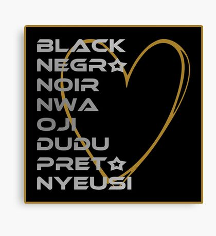 BLACK in Every Language 2.0 Canvas Print
