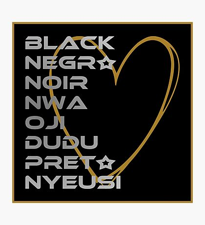 BLACK in Every Language 2.0 Photographic Print