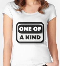 One Of A Kind Women's Fitted Scoop T-Shirt