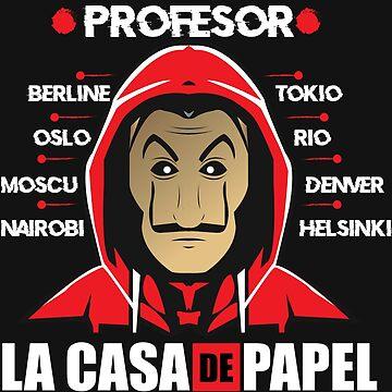 THE CASA OF DE PAPEL NAME ACTUR 2018 - PAPEL TV LACASA - The papel casa TV series by Theworrior