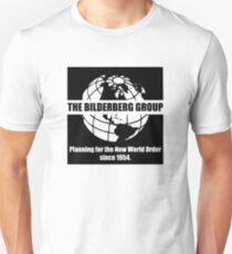 The Bilderberg Group - Planning For New World Order Unisex T-Shirt