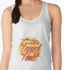 It's travel time! Women's Tank Top