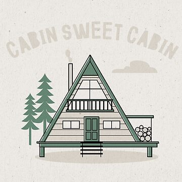 Cabin Sweet Cabin by cabinsupplyco
