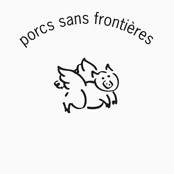 Porcs Sans Frontieres by TravellingDan