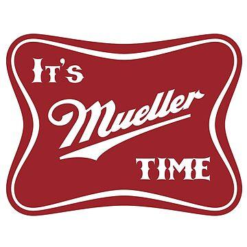Its Mueller Time!  Beer Parody Trump Logo by del-vis