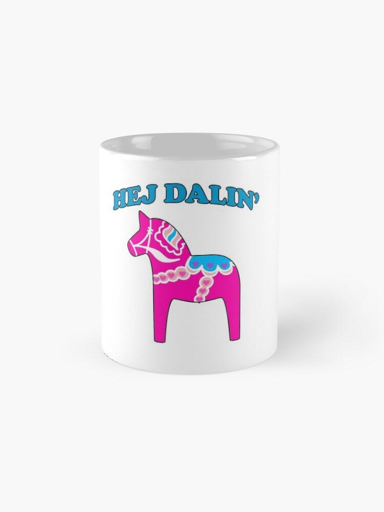 Alternative Ansicht von Rosa Dala Pferd Hej Darlin Hallo Darling Lustige Liebe Tassen