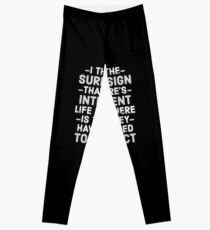 The Surest Sign That There's Intelligent Life Elsewhere Leggings