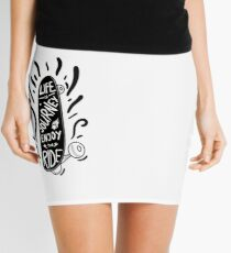LIFE IS A JOURNEY ENJOY THE RIDE Mini Skirt