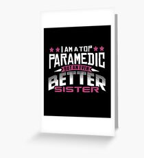 Best Paramedic Sister T-Shirt or Cousine Funny Tshirt Greeting Card