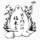 Laugh and be Fat Kanji Stone by kanjitee