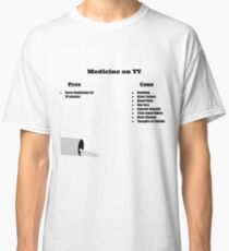 Medicine On TV Classic T-Shirt