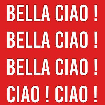 bella ciao by Homehousesun