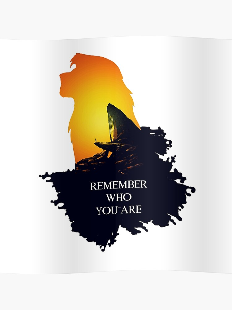 Remember Who You Are Lion King Poster
