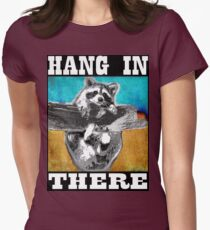 Hang In There Womens Fitted T-Shirt