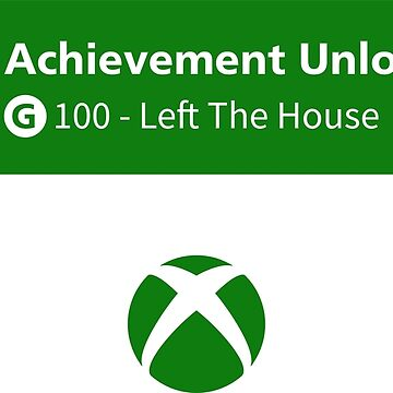 "XBOX Achievement - ""Left The House"" by OneTonSoup"