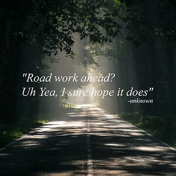 """""""Road work ahead?  Uh yeah, I sure hope it does"""" - Funny Vine Tapestry by itswillharris"""