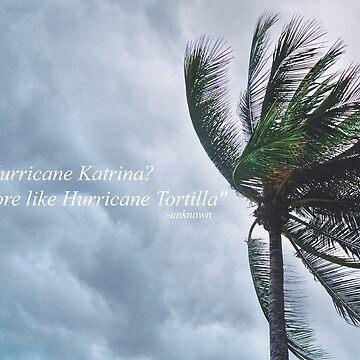 """Hurricane Katrina?  More like Hurricane Tortilla."" - Funny Vine Tapestry by itswillharris"