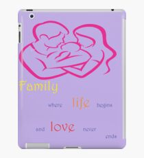 Family, love, life, forever iPad Case/Skin