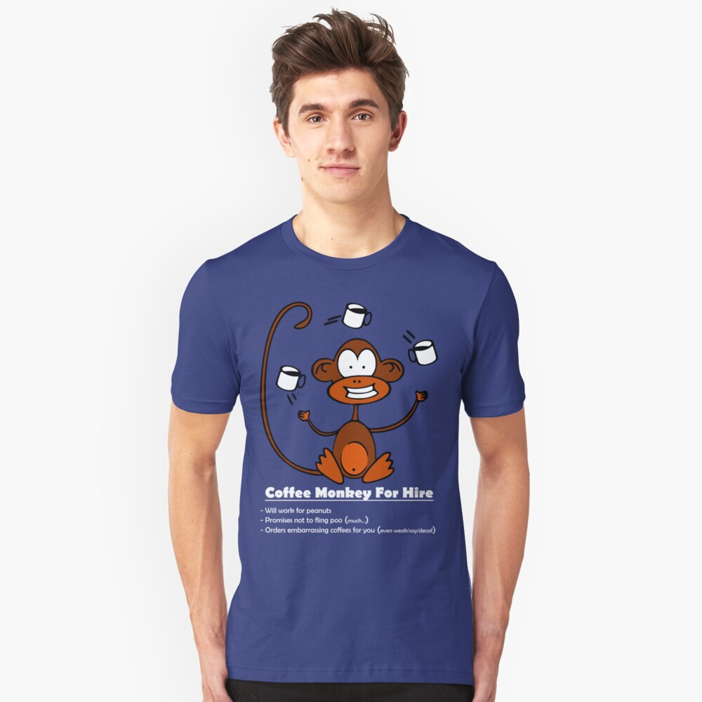 Coffee Monkey For Hire Unisex T-Shirt Front