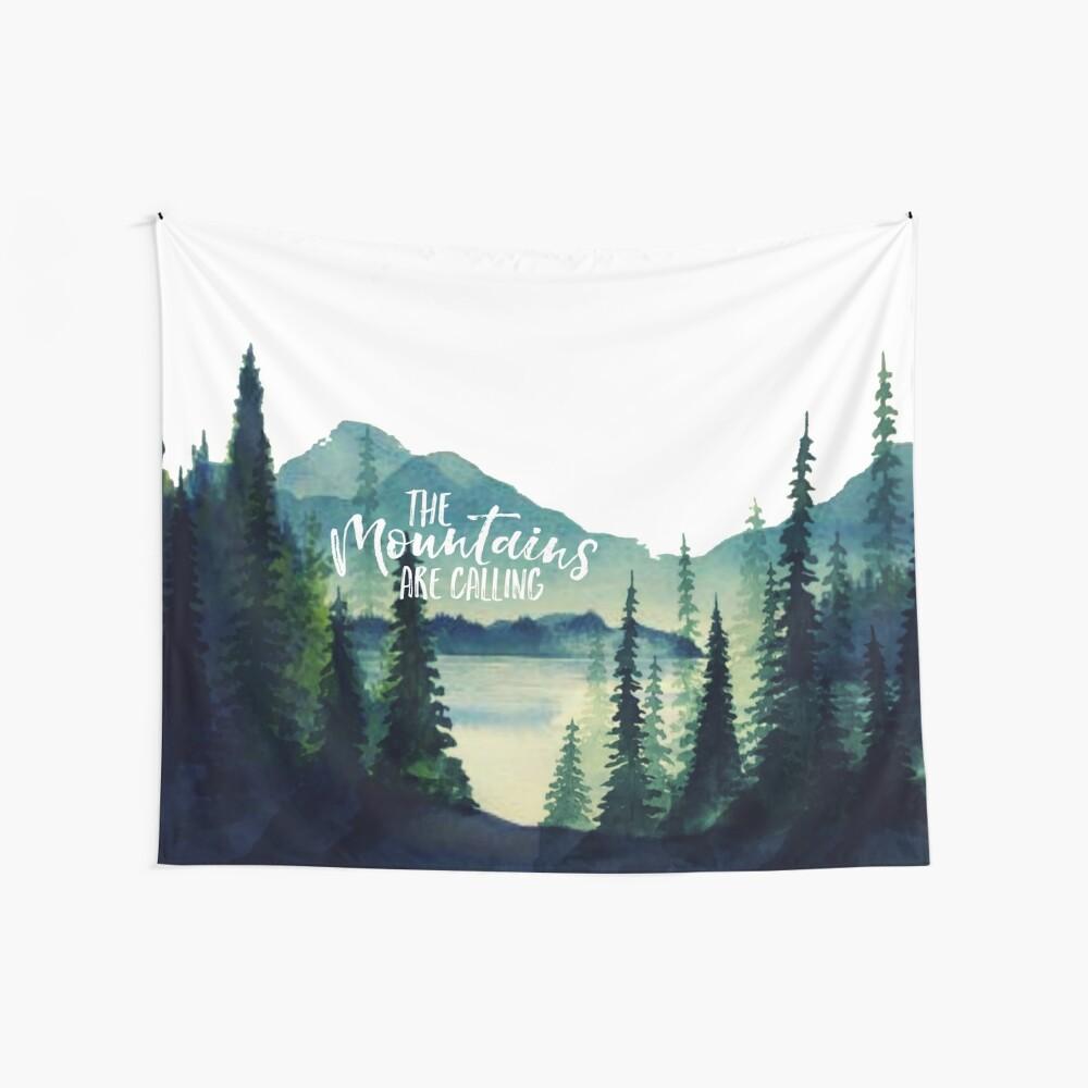 Die Berge rufen an Wandbehang