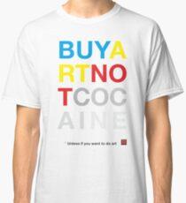 Buy Art Not Cocaine Camiseta clásica