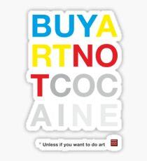 Buy Art Not Cocaine Pegatina