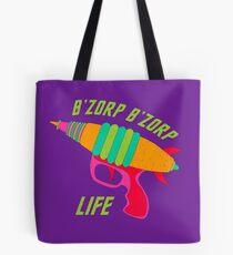 B'ZORP B'ZORP LIFE Tote Bag