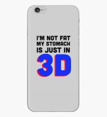 I'm Not Fat My Stomach Is Just In 3D iPhone Case