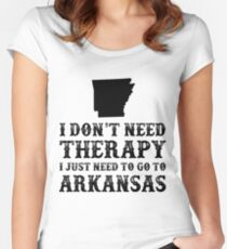 Arkansas I Just Need To Go To Arkansas Women's Fitted Scoop T-Shirt