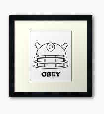 Dalek - Obey Framed Print